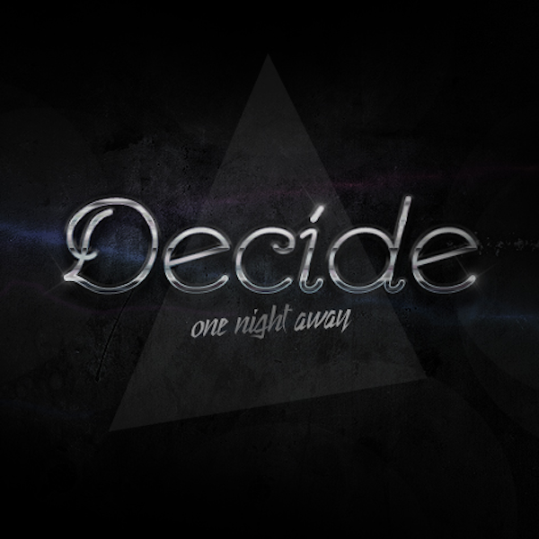 DECIDE - One night out (cover)