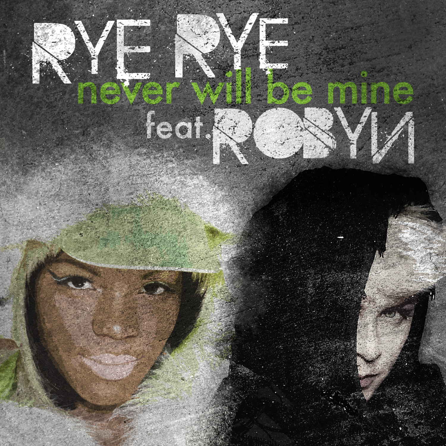 rye-rye-robyn-never-will-be-mine