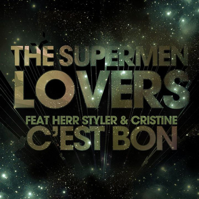 The Supermen Lovers - C'est Bon