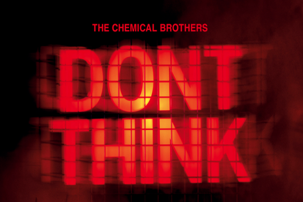 the-chemical-prothers-dont-think