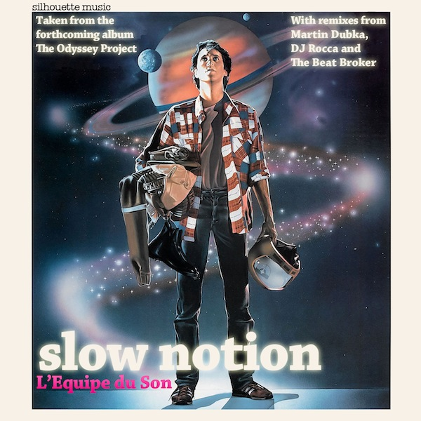SIL030 L'Equipe du Son - Slow Notion