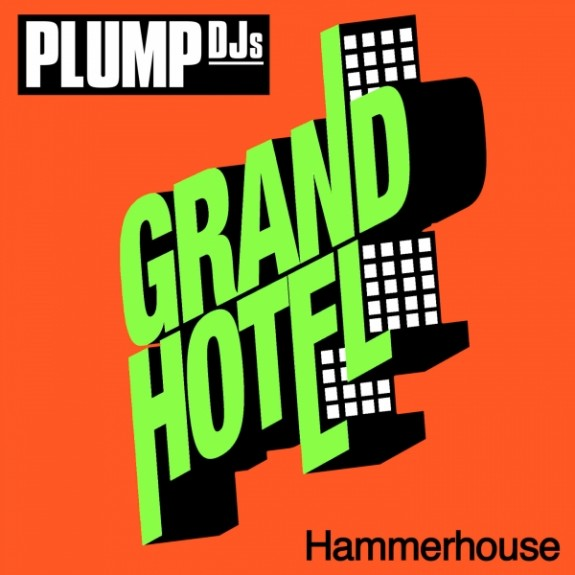 Plump-Djs-Hammerhouse