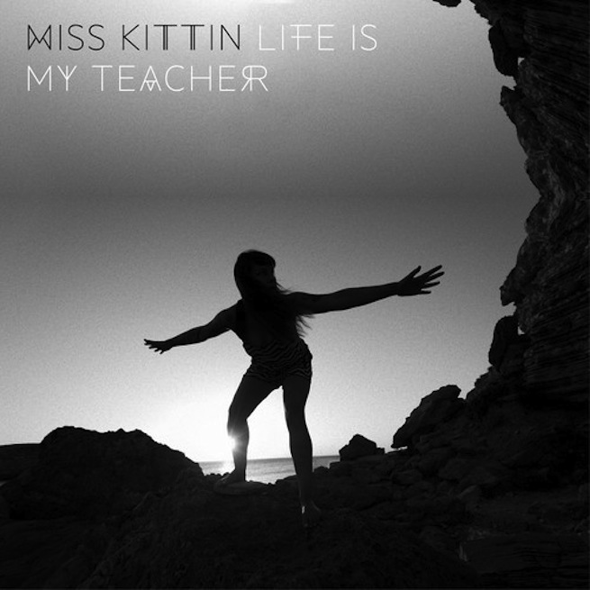 miss-kittin-life-is-my-teacher