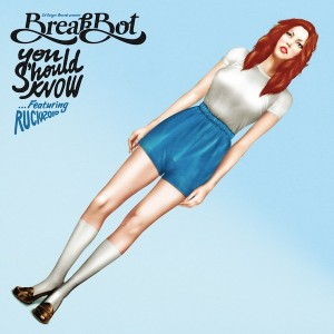 breakbot--you-should-know-ep-extralarge_1372703215952