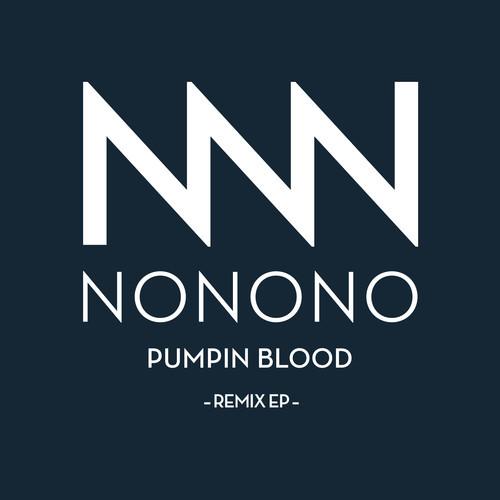 pumpin blood (wekeed remix) - nonono
