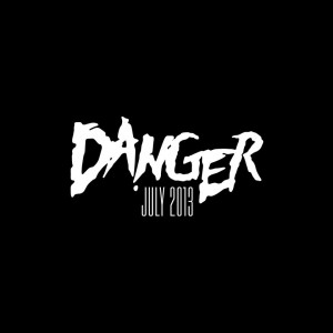 Danger-July-2013-EP