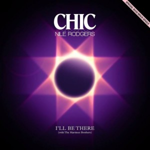 Chic - I'll Be There