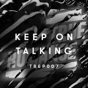 Tensnake - Keep On Talking