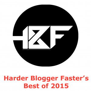 Harder Blogger Faster best of 2015