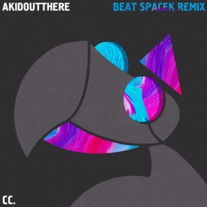 Count Counsellor - Akidoutthere (Beat Spacek Remix)