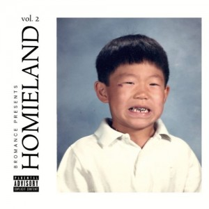 Bromance Records - Homieland Vol.2