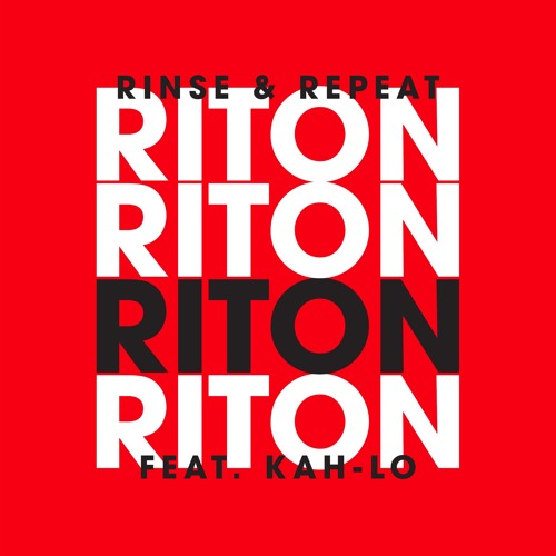 RIton - Rinse and Repeat