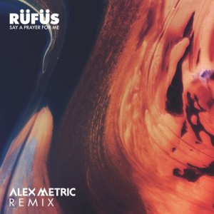 Rufus - Alex Metric