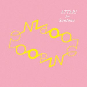 ATTAR! - Looping