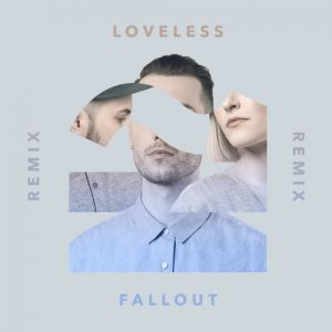 Rumours - Fallout (Loveless remix)