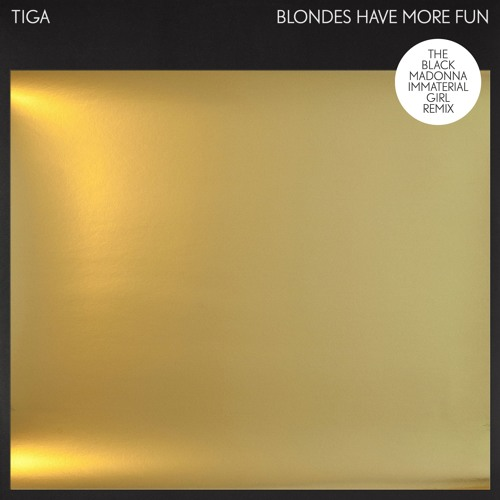 Tiga - Blondes Have More Fun (The Black Madonna Remix)