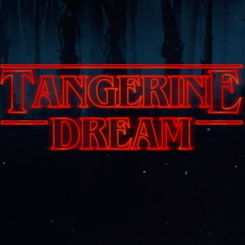 Tangerine Dream Stranger Things