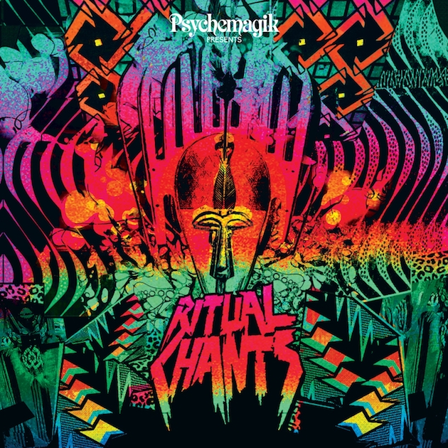 Psychemagik - Ritual Chants