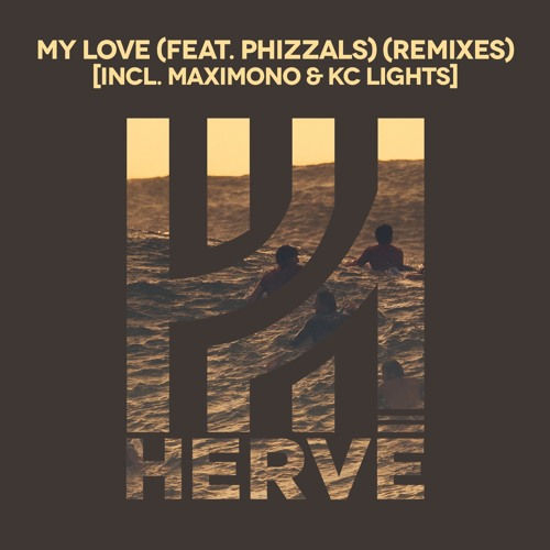 Herve - My Love (KC Lights remix)