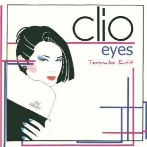 Clio - Eyes Tensnake Edit