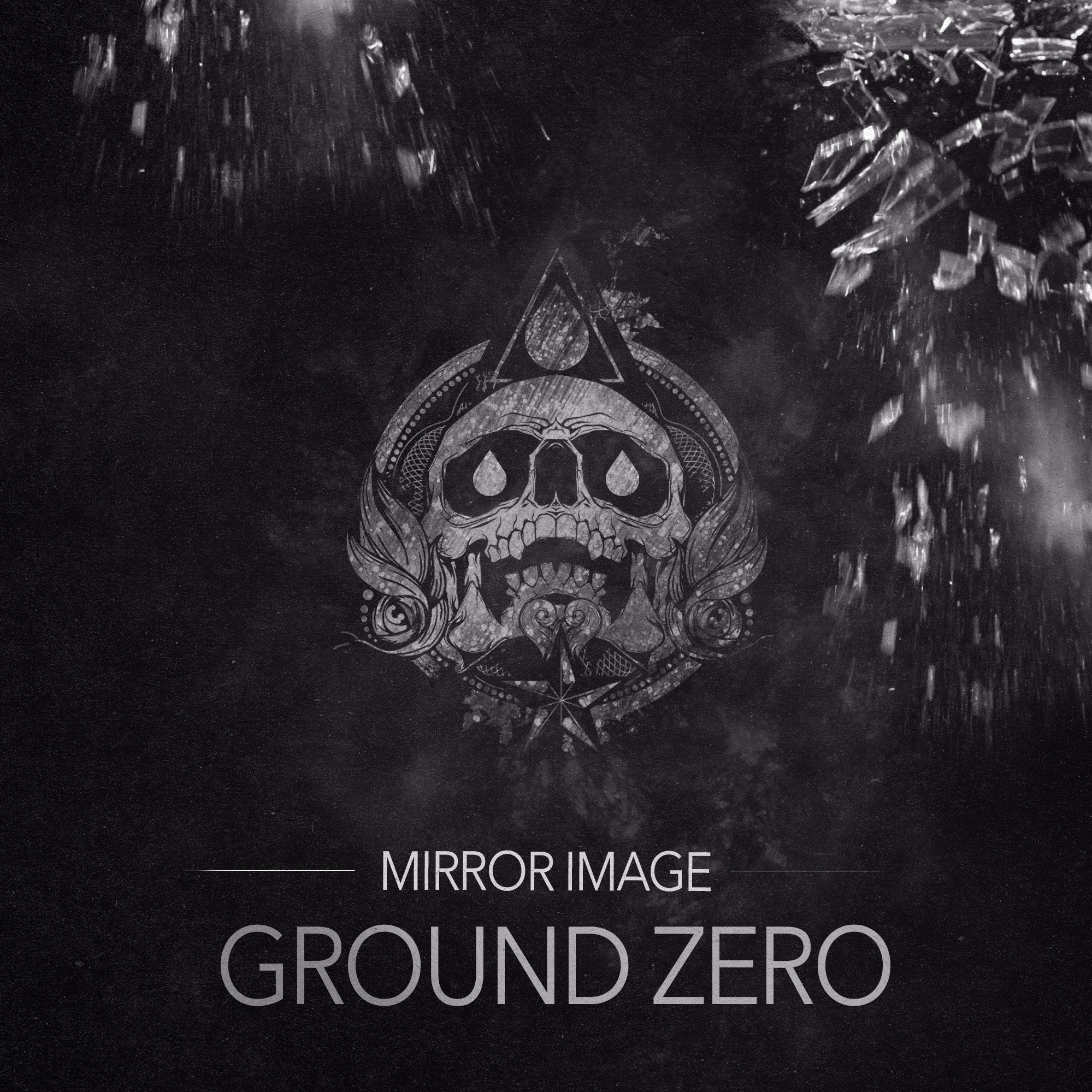 Mirror Image - Ground Zero