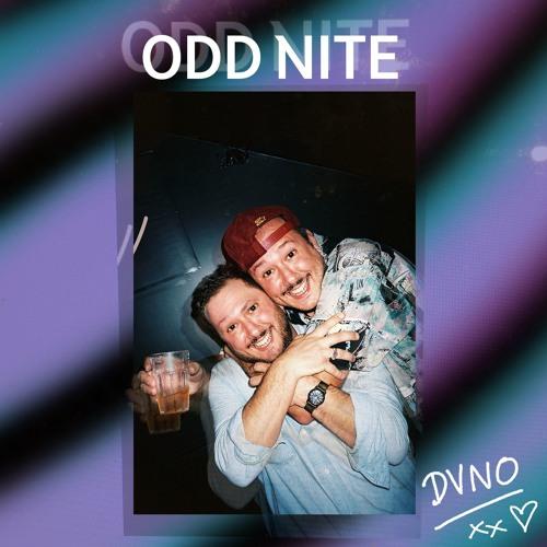 DVNO - Odd Nite