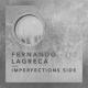 Fernando Legraca — Imperfections Side