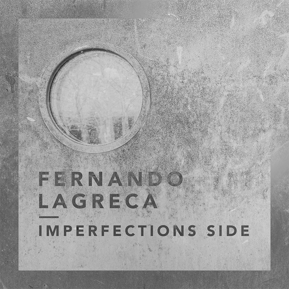 Fernando Legraca — Imperfections Side