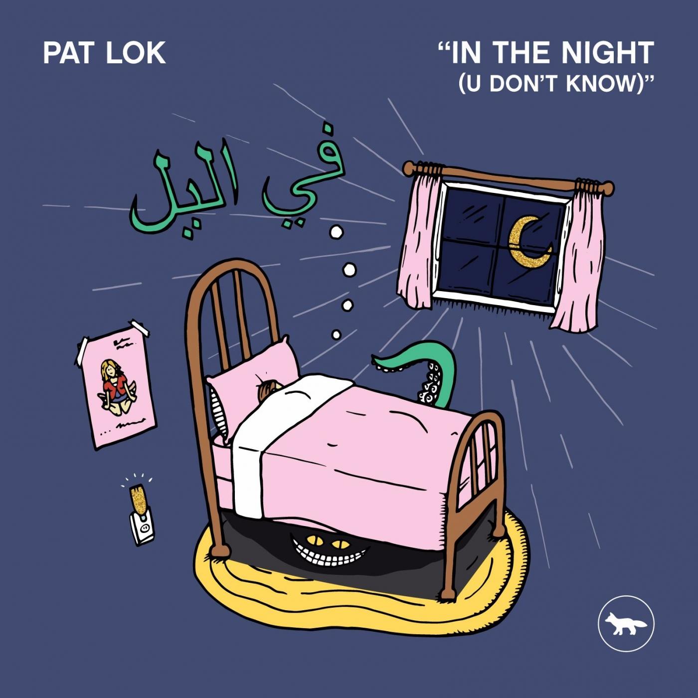 Pat Lok - In The Night