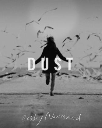 Bobby Nourmand — Dust