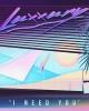 Luxxury — I Need You