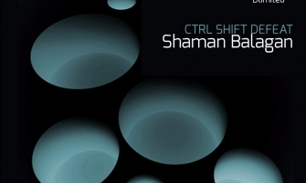 CTRL SHIFT DEFEAT — Shaman Balagan
