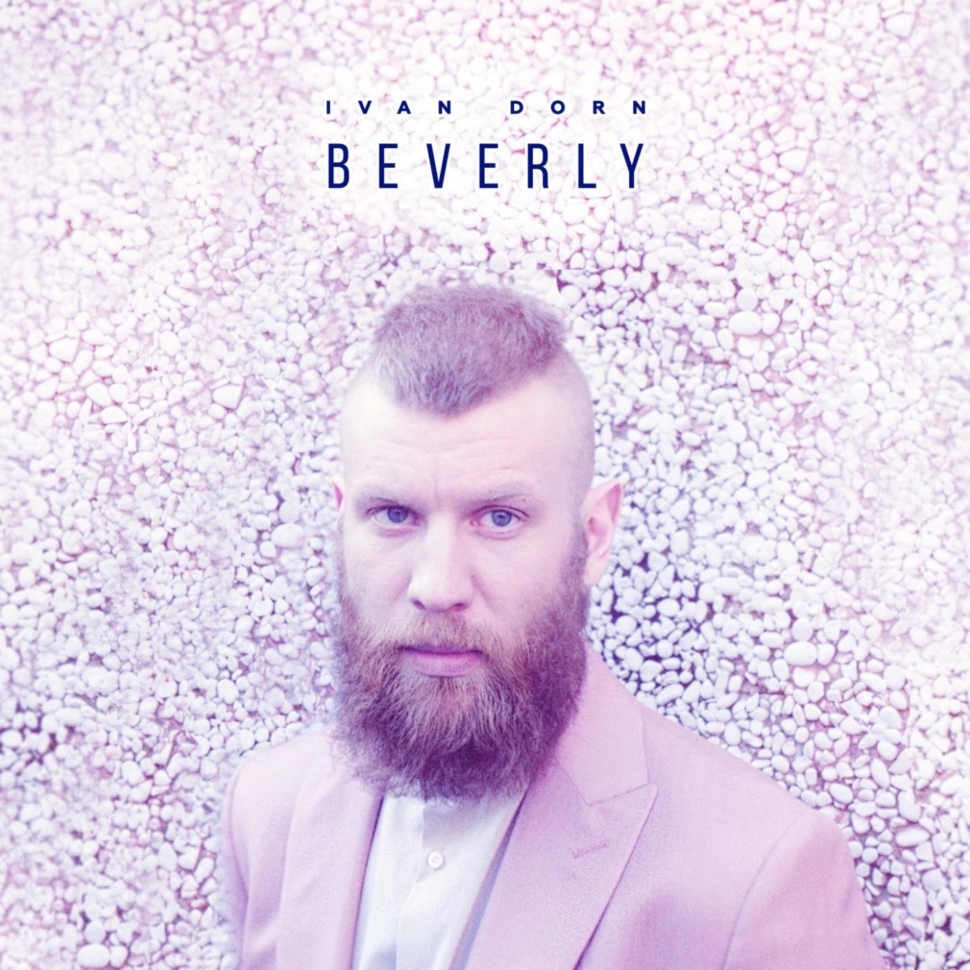 Ivan Dorn — Beverly