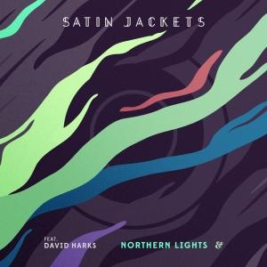 Satin Jackets Feat. David Harks — Northern Lights