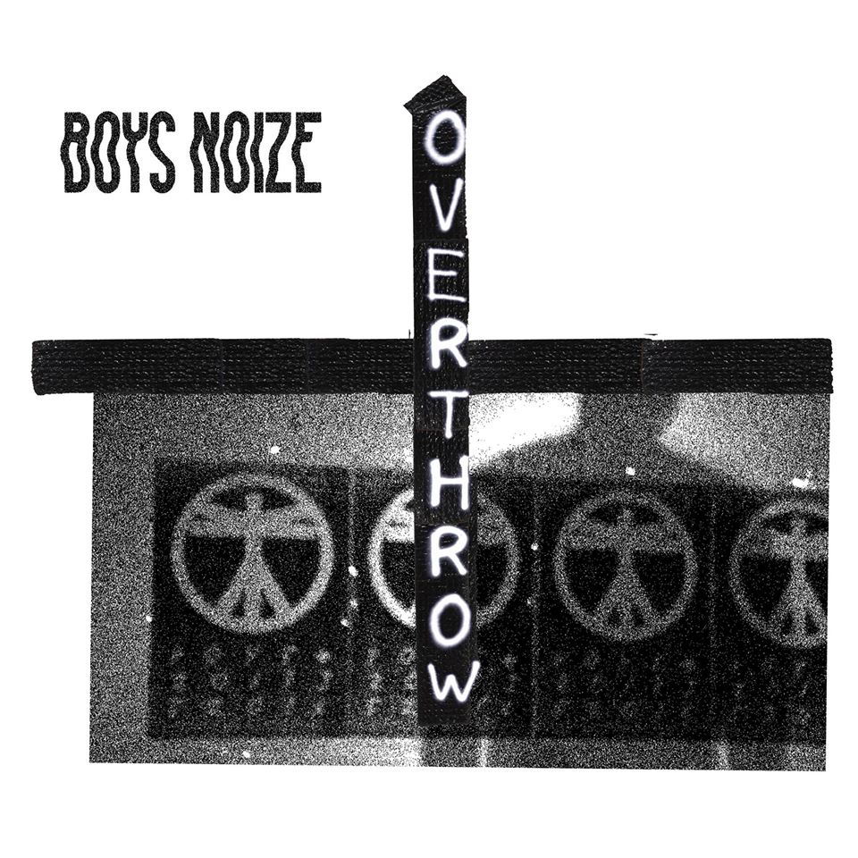 Boys Noize - Overthrow