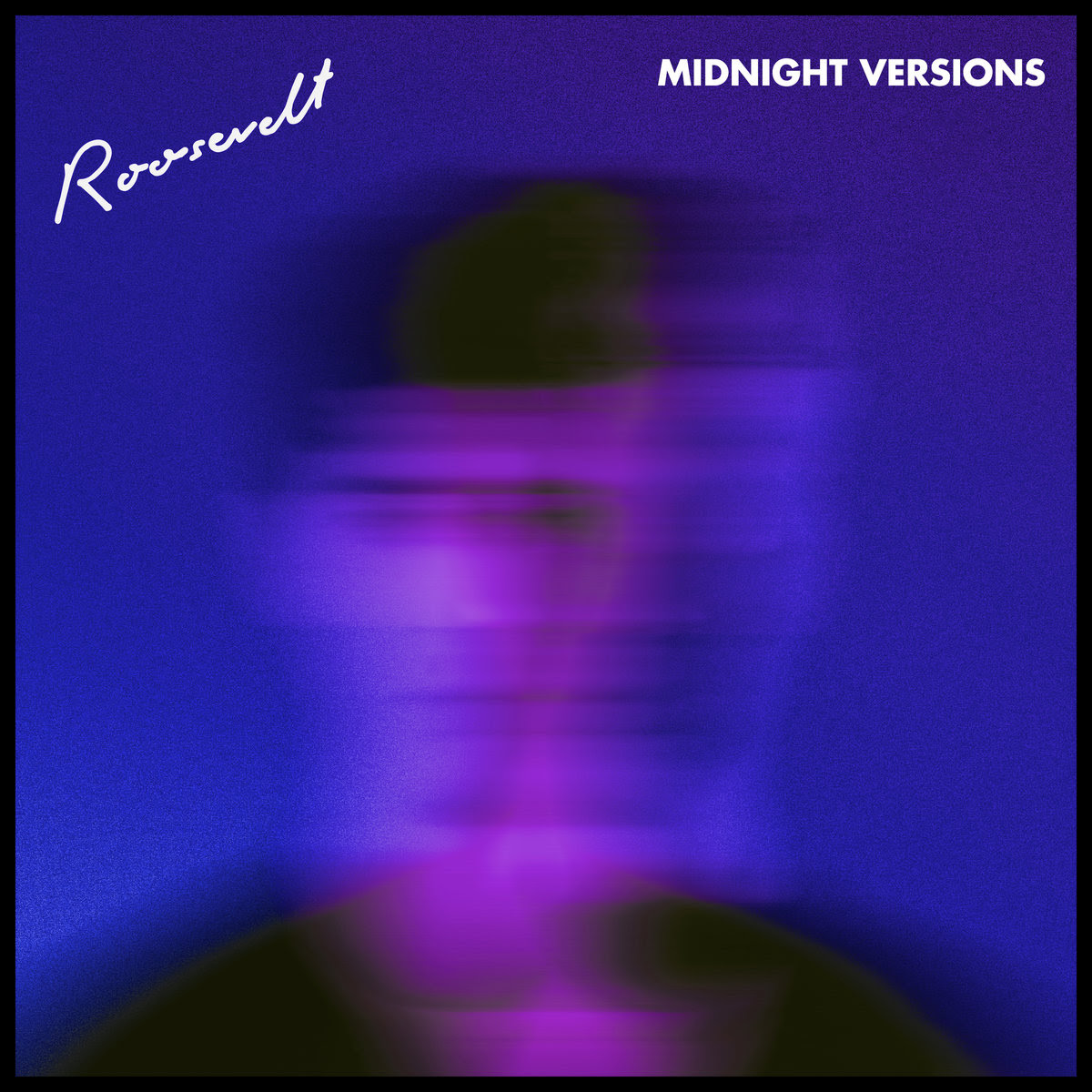 Roosevelt — Midnight Versions EP